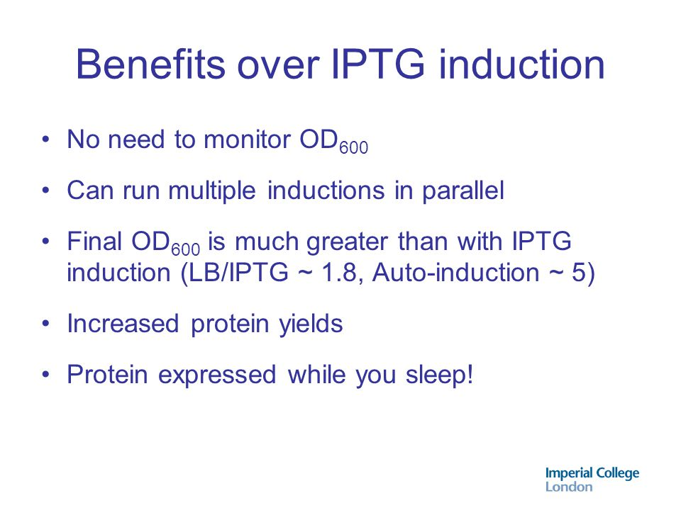 Benefits over IPTG induction