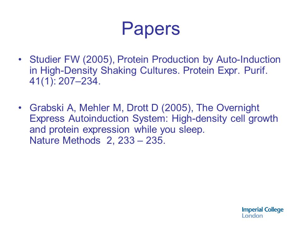 Papers Studier FW (2005), Protein Production by Auto-Induction in High-Density Shaking Cultures. Protein Expr. Purif. 41(1): 207–234.