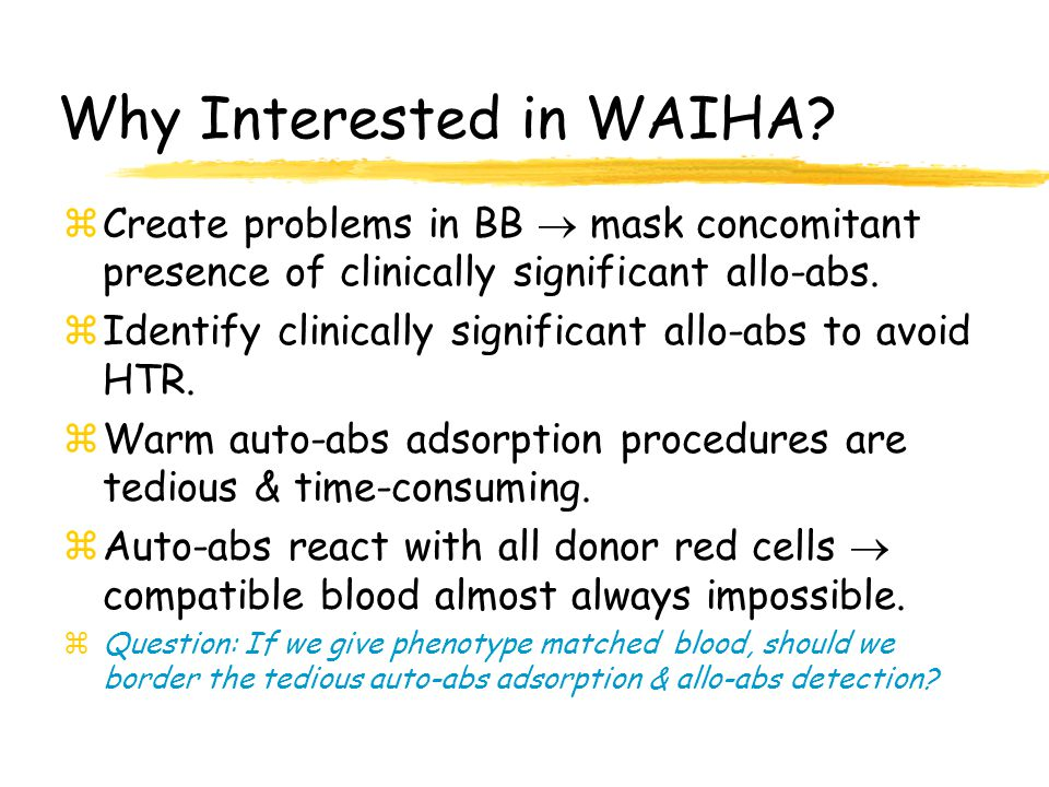 Why Interested in WAIHA