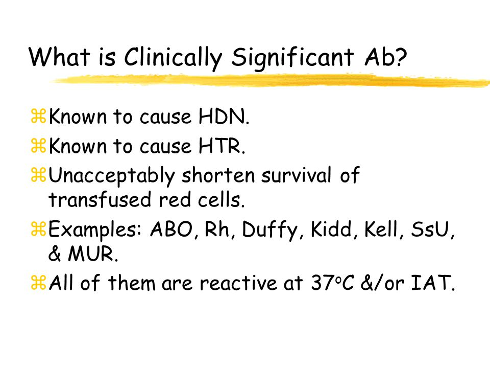 What is Clinically Significant Ab