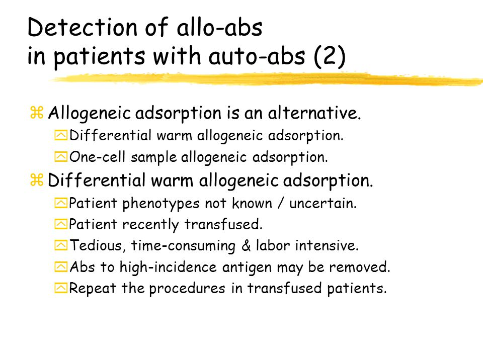 Detection of allo-abs in patients with auto-abs (2)