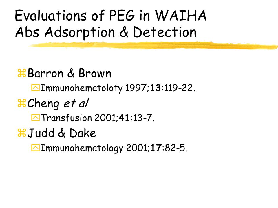 Evaluations of PEG in WAIHA Abs Adsorption & Detection
