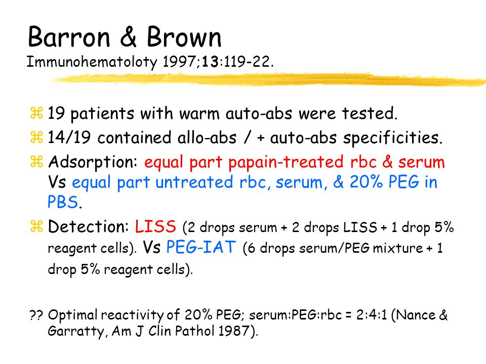 Barron & Brown Immunohematoloty 1997;13:119-22.