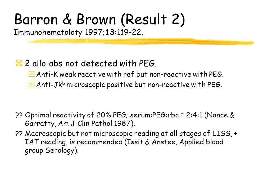 Barron & Brown (Result 2) Immunohematoloty 1997;13:119-22.