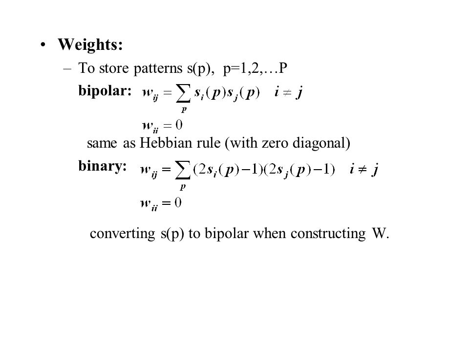 same as Hebbian rule (with zero diagonal)