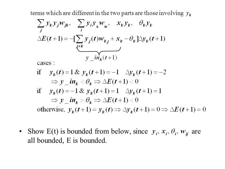 Show E(t) is bounded from below, since are all bounded, E is bounded.