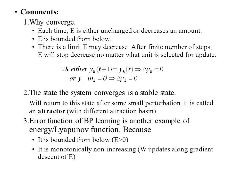 The state the system converges is a stable state.