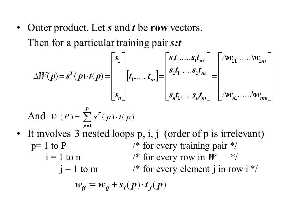 Outer product. Let s and t be row vectors.