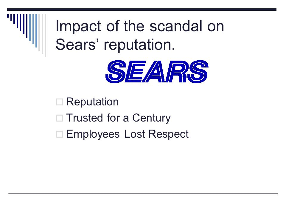 Impact of the scandal on Sears' reputation.