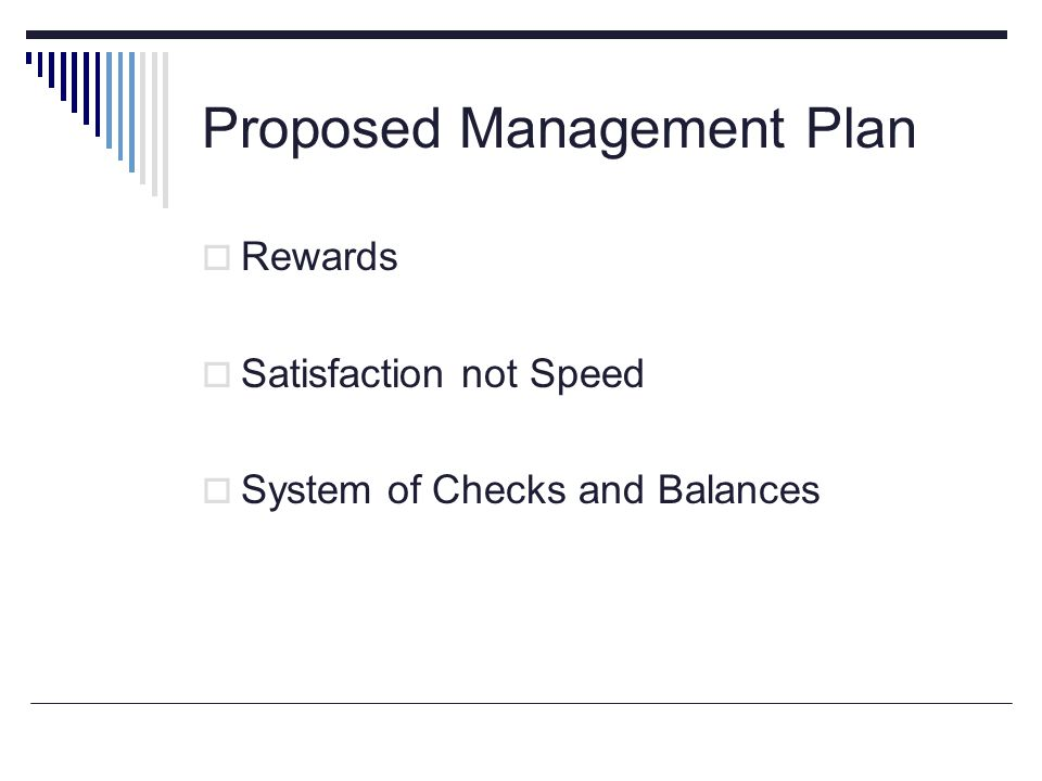 Proposed Management Plan