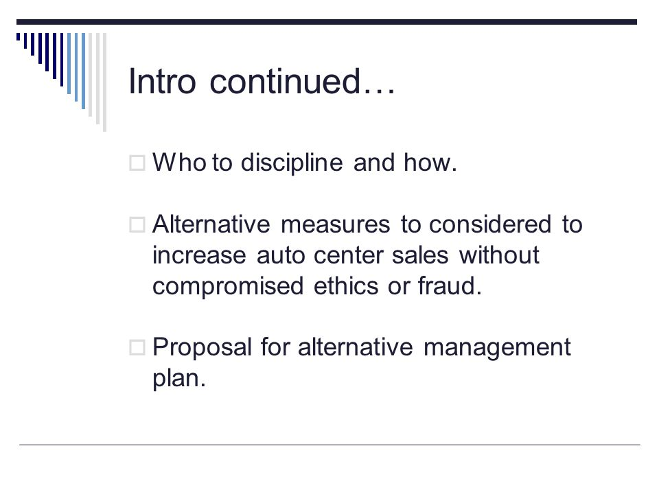 Intro continued… Who to discipline and how.