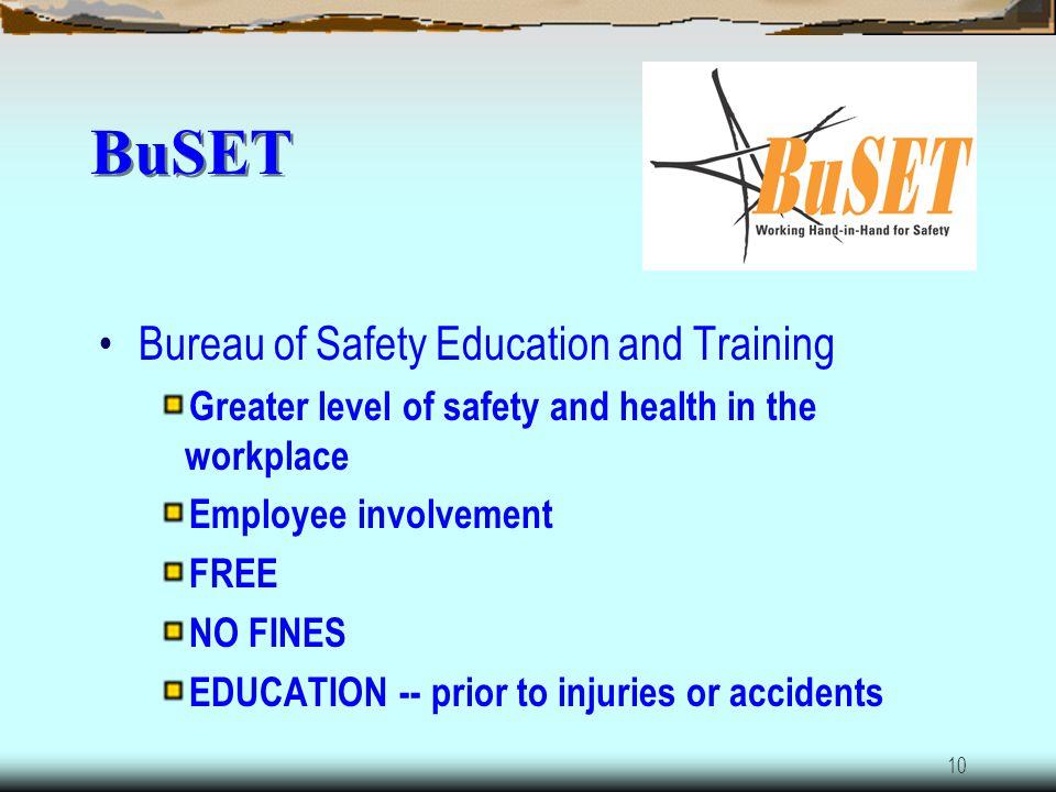 BuSET Bureau of Safety Education and Training