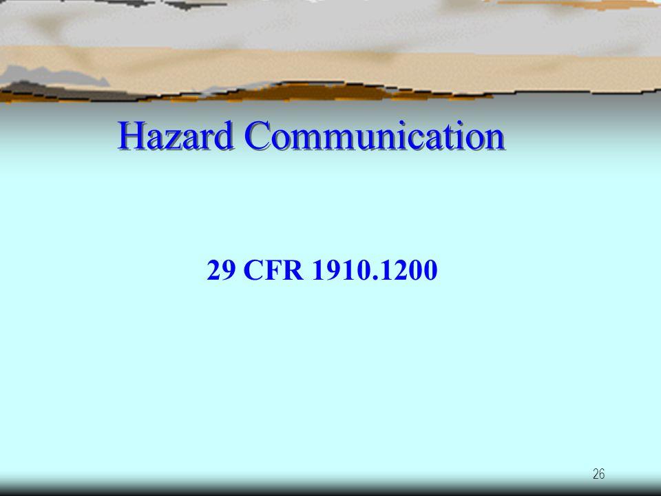 Hazard Communication 29 CFR 1910.1200