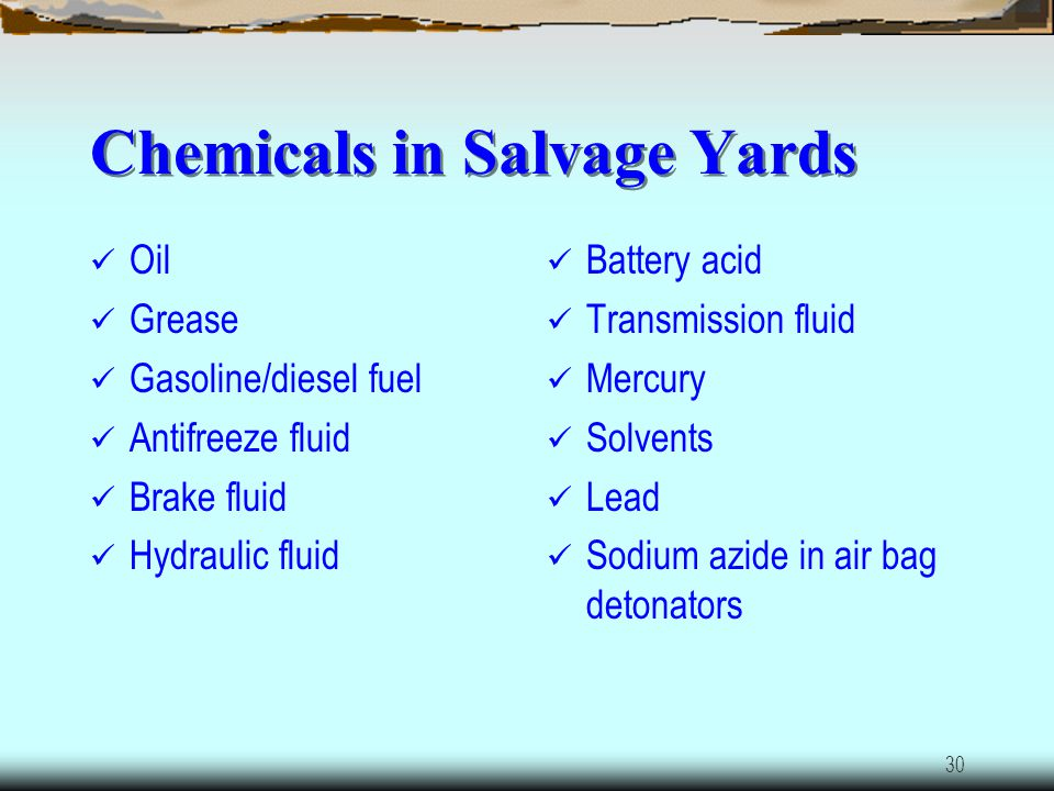 Chemicals in Salvage Yards