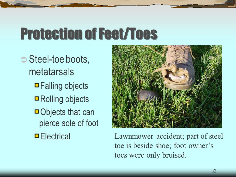 Protection of Feet/Toes