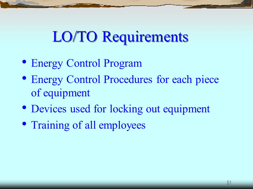 LO/TO Requirements Energy Control Program