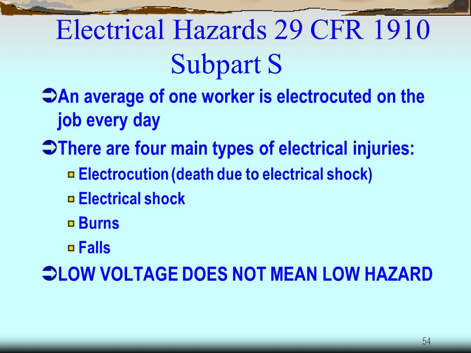 Electrical Hazards 29 CFR 1910 Subpart S