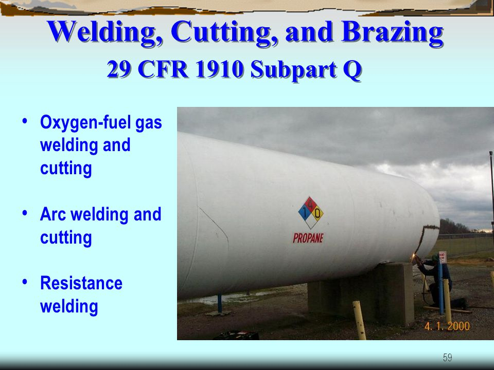 Welding, Cutting, and Brazing 29 CFR 1910 Subpart Q