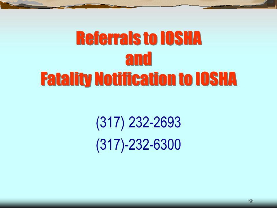 Referrals to IOSHA and Fatality Notification to IOSHA