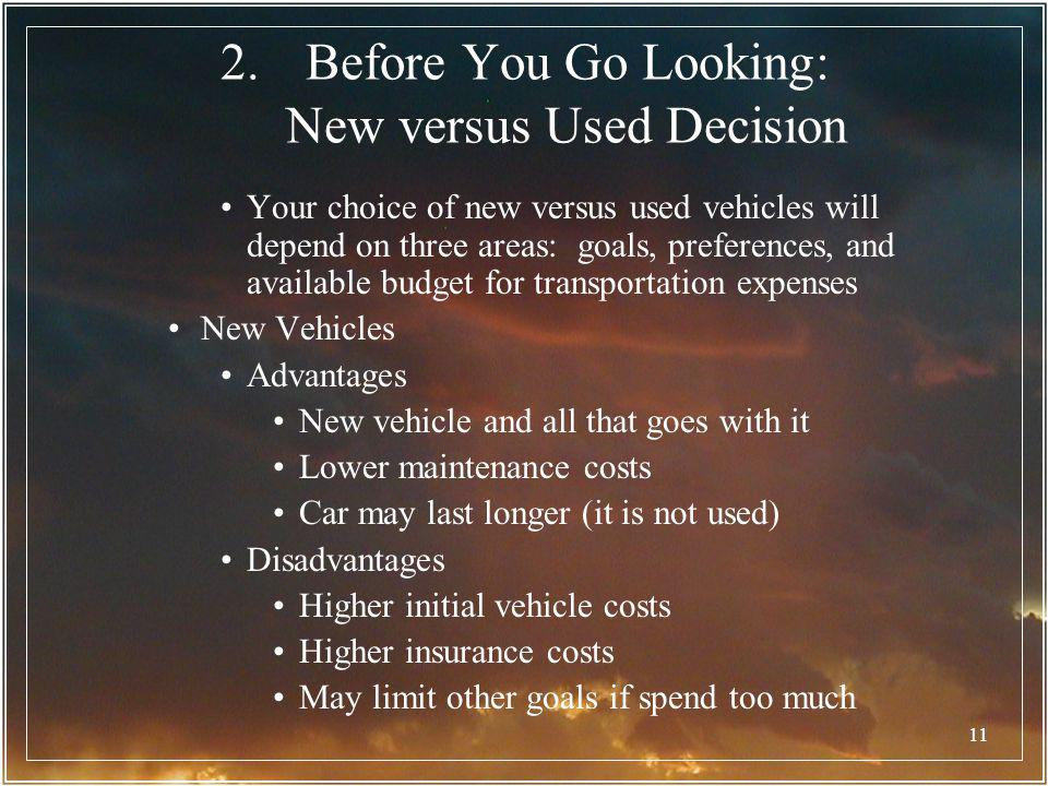 Before You Go Looking: New versus Used Decision
