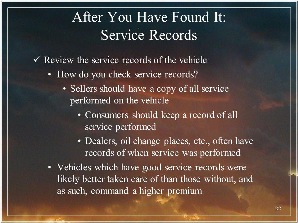 After You Have Found It: Service Records