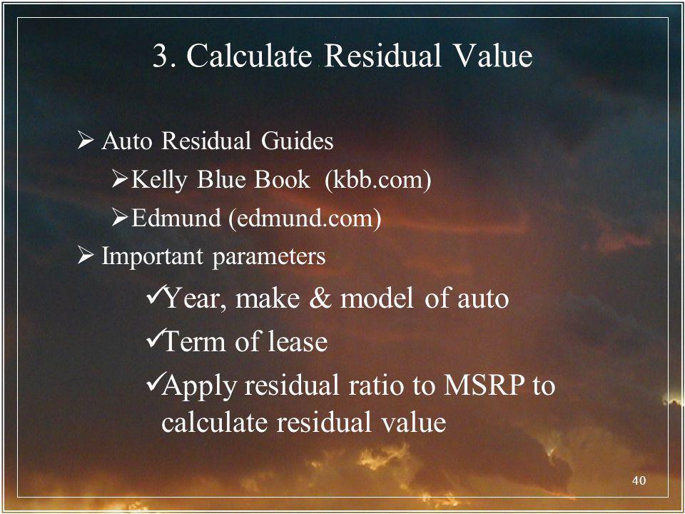3. Calculate Residual Value