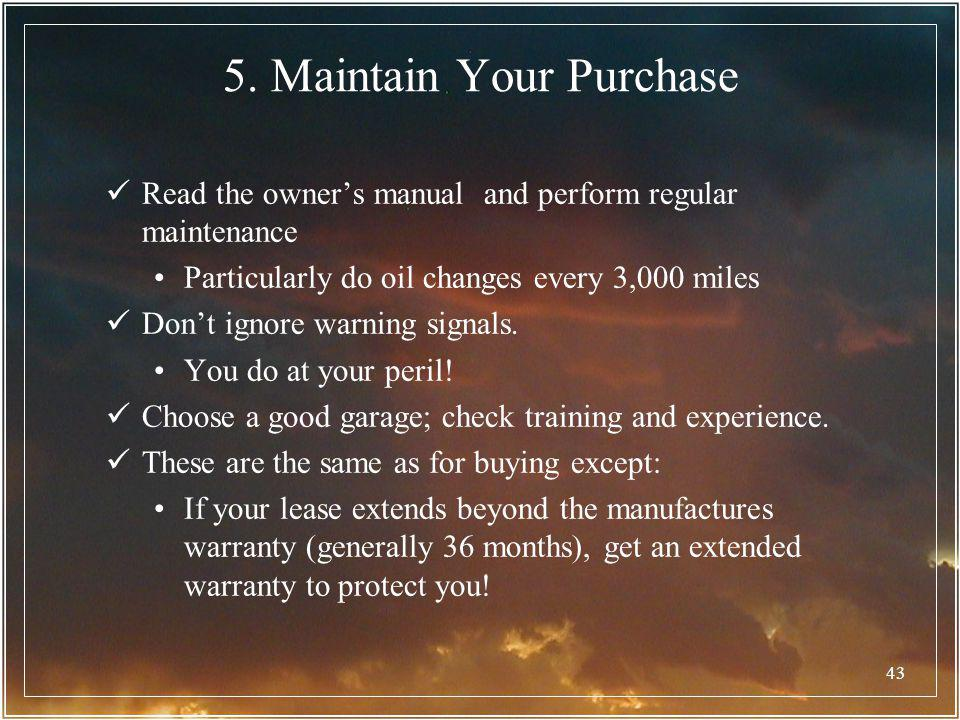 5. Maintain Your Purchase