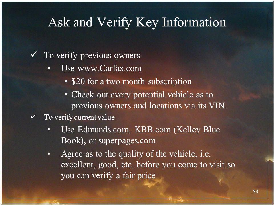 Ask and Verify Key Information
