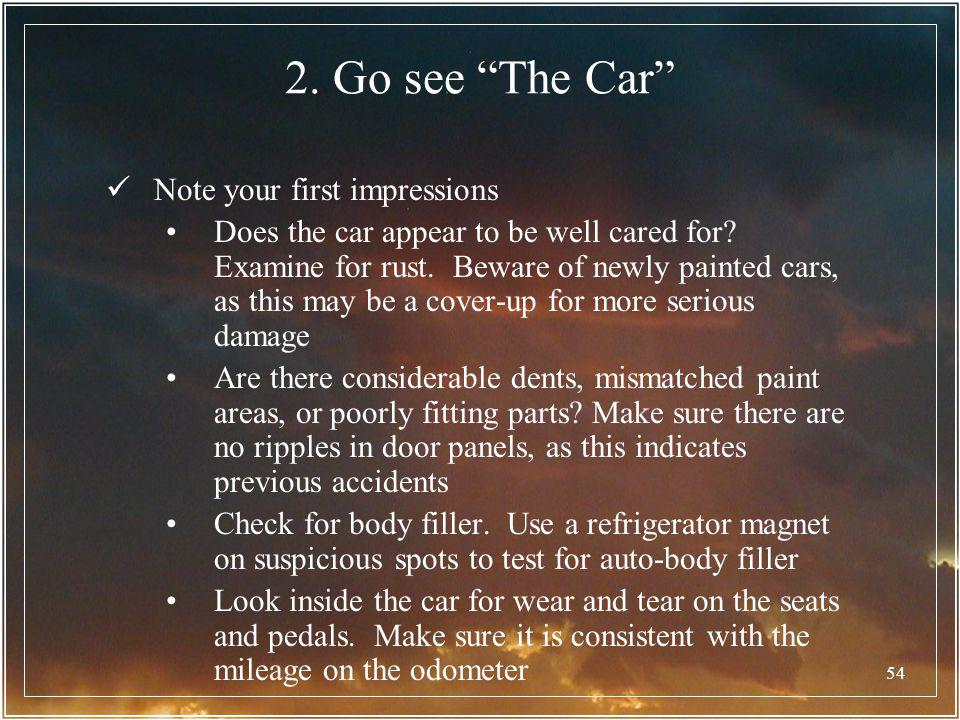 2. Go see The Car Note your first impressions