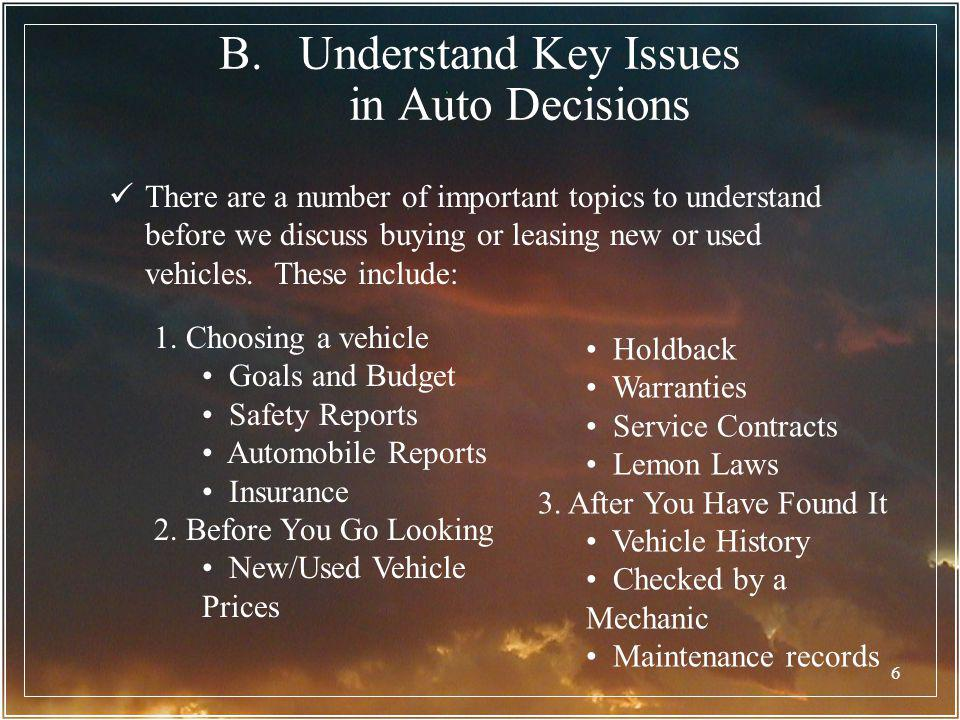 Understand Key Issues in Auto Decisions