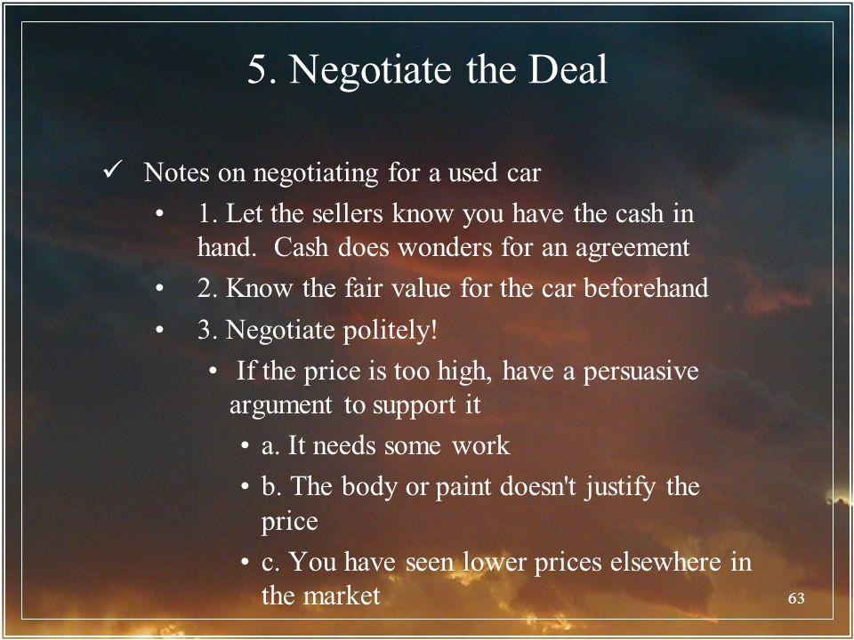 5. Negotiate the Deal Notes on negotiating for a used car