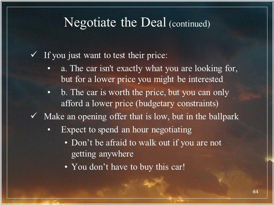 Negotiate the Deal (continued)