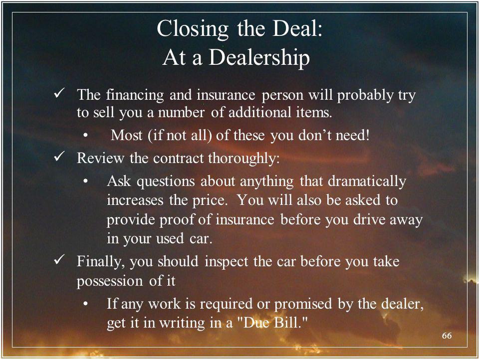 Closing the Deal: At a Dealership