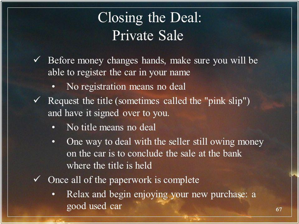Closing the Deal: Private Sale