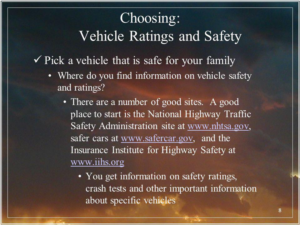 Choosing: Vehicle Ratings and Safety