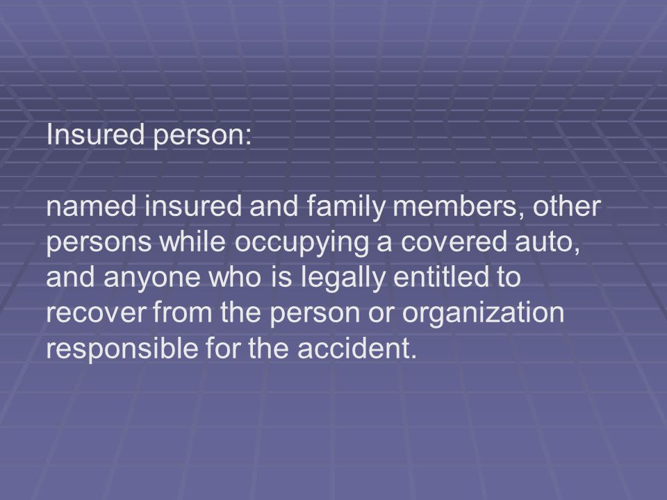 Insured person: