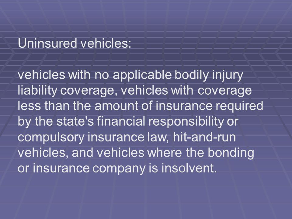 Uninsured vehicles: