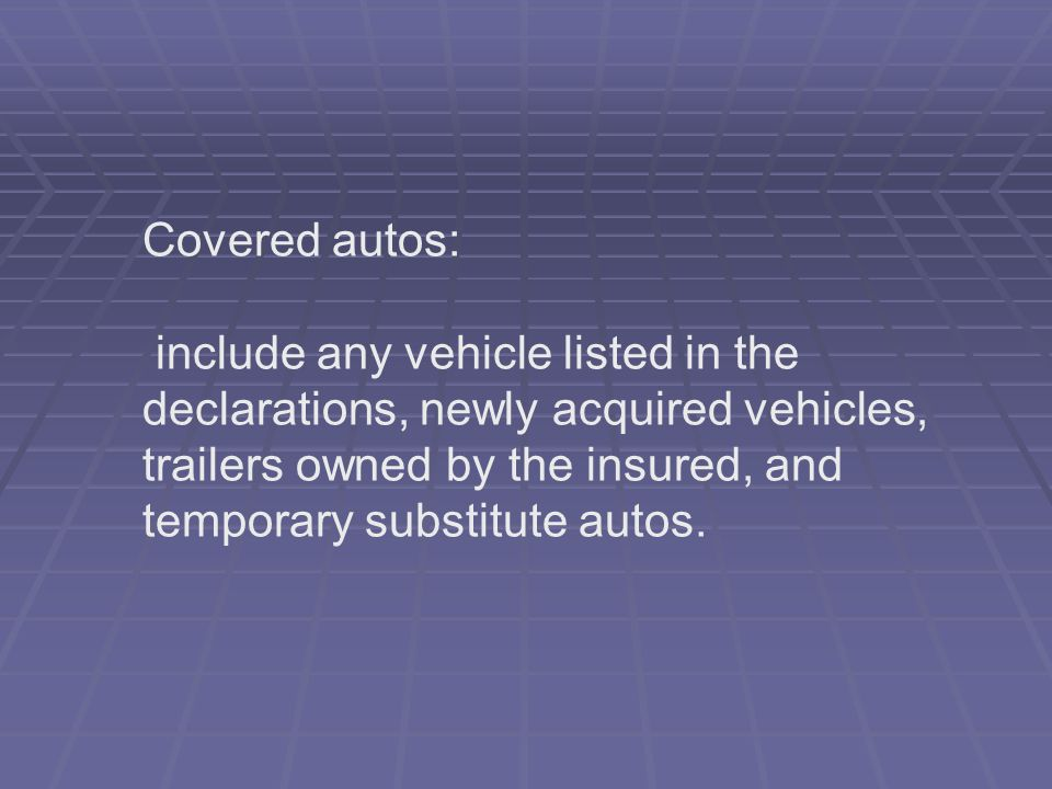 Covered autos: