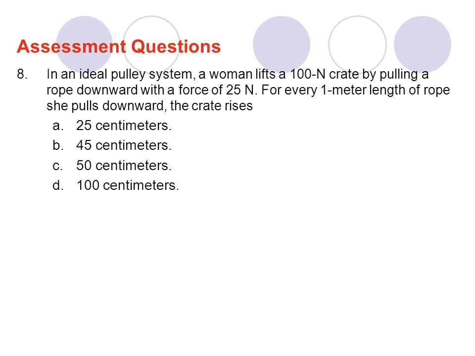 Assessment Questions 25 centimeters. 45 centimeters. 50 centimeters.