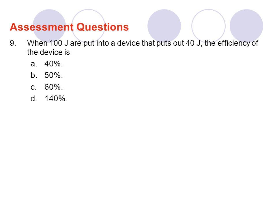 Assessment Questions 40%. 50%. 60%. 140%.