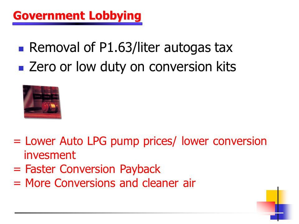 Removal of P1.63/liter autogas tax Zero or low duty on conversion kits