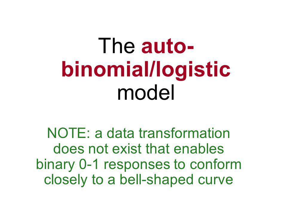 The auto-binomial/logistic model