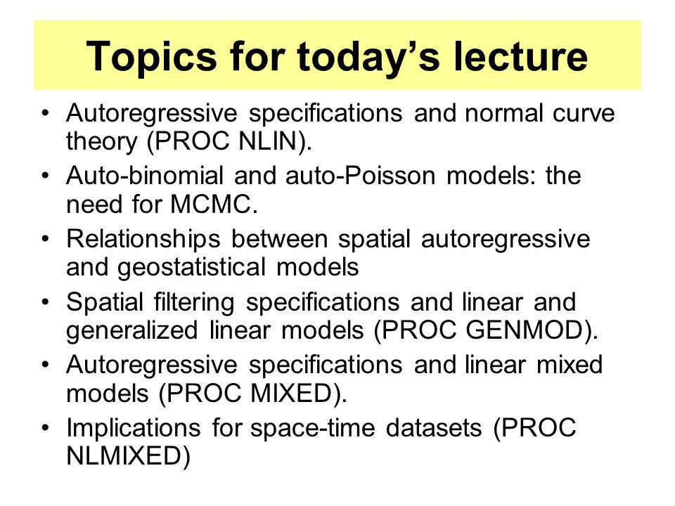 Topics for today's lecture