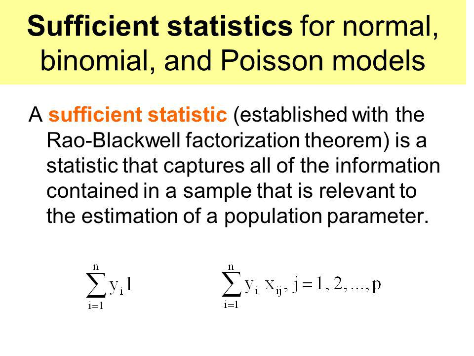 Sufficient statistics for normal, binomial, and Poisson models