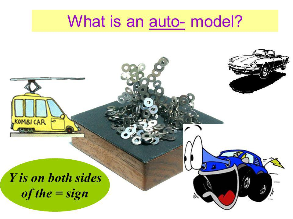 What is an auto- model Y is on both sides of the = sign
