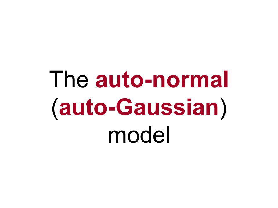 The auto-normal (auto-Gaussian) model