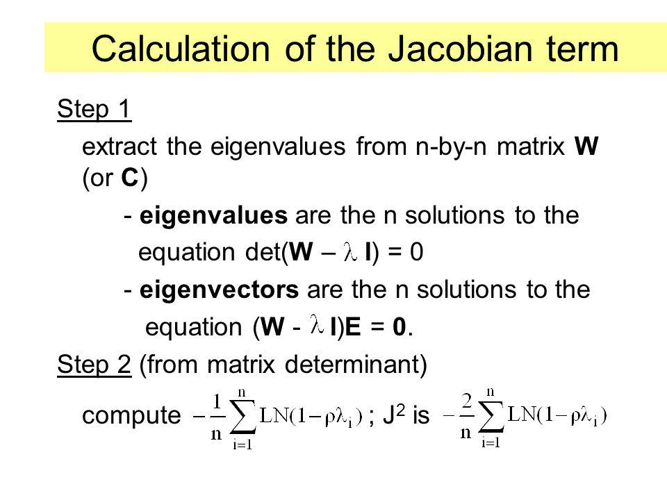 Calculation of the Jacobian term