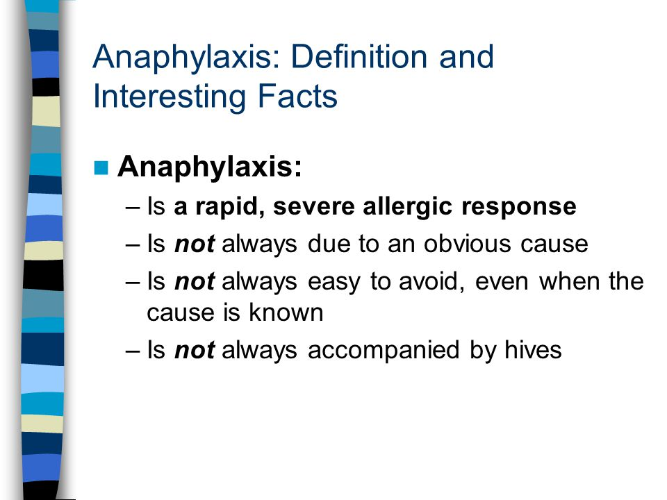 Anaphylaxis: Definition and Interesting Facts