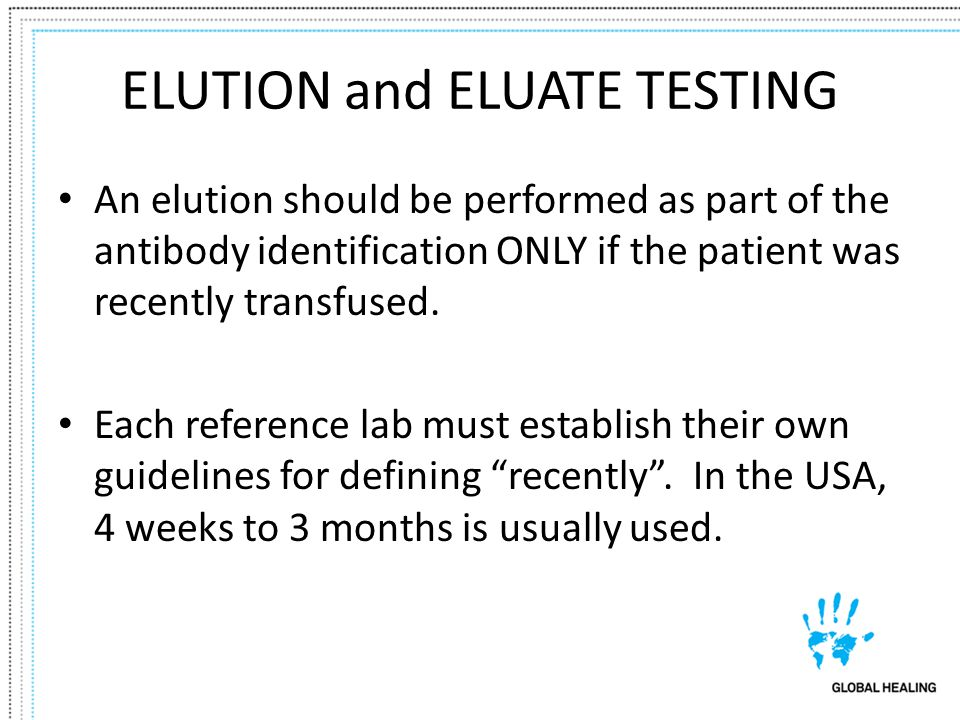 ELUTION and ELUATE TESTING
