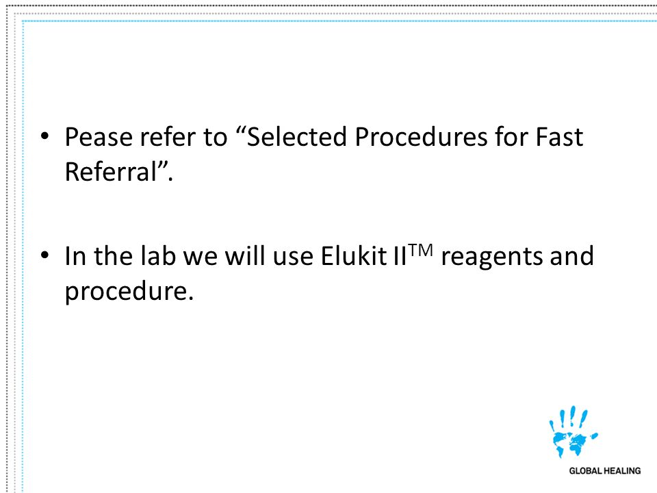 Pease refer to Selected Procedures for Fast Referral .